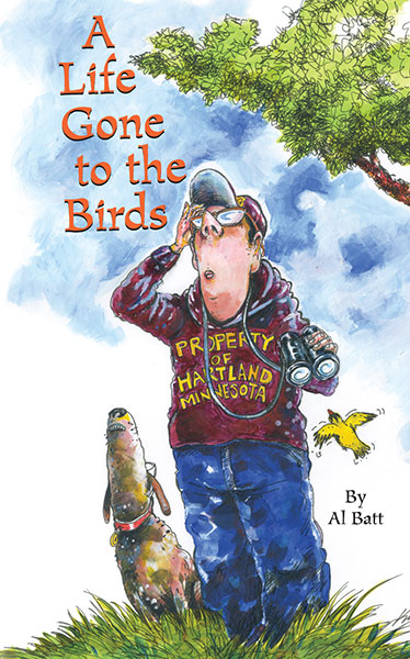 A Life Gone to the Birds by Al Batt
