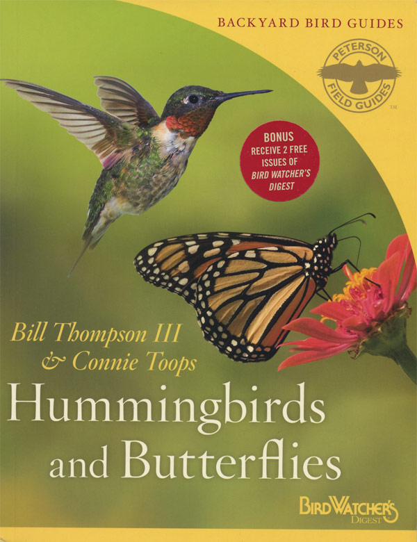 Hummingbirds and Butterflies by Bill Thompson, III, and Connie Toops