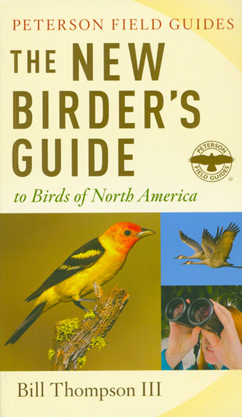The New Birder's Guide by Bill Thompson, III
